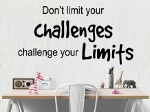 'Don't limit your challenges' wall art sticker, quote, vinyl transfer.